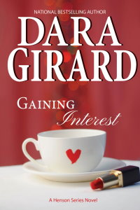Cover of Gaining Interest by Dara Girard