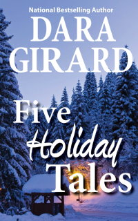 Cover of Five Holiday Tales by Dara Girard