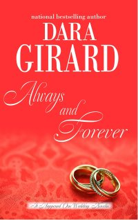 Cover of Always and Forever by Dara Girard