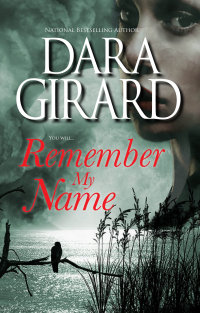 Cover of Remember My Name by Dara Girard