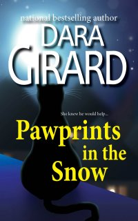 Cover of Pawprints in the Snow by Dara Girard