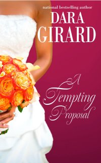 Cover of A Tempting Proposal by Dara Girard