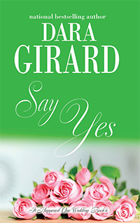 Cover of Say Yes by Dara Girard